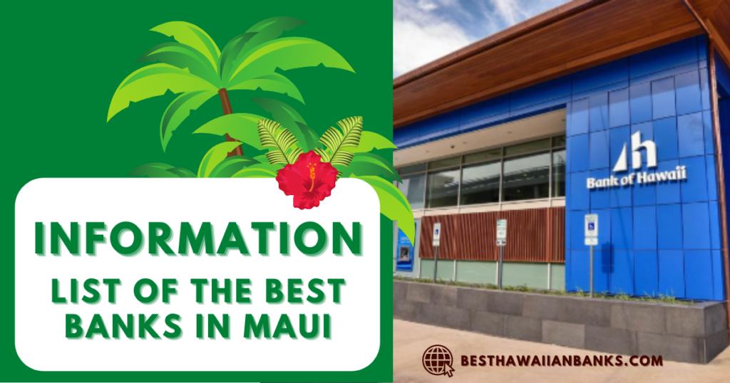 List of all the banks In Maui - 7 TOP Popular Banks
