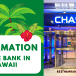 Chase Bank In Hawaii – Detailed Information