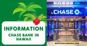 Chase Bank in Hawaii Locations - 4 TOP Popular Branches