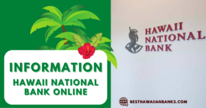 Hawaii National Bank Online - 5+ Useful Personal Services